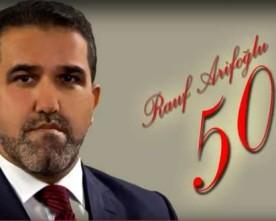Rauf Arifoğlunun 50 illik yubileyi…